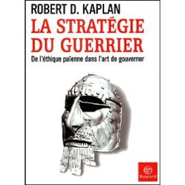 Kaplan-Robert-D-La-Strategie-Du-Guerrier