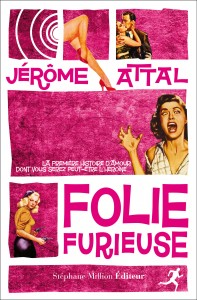 folie-furieuse-jerome-attal