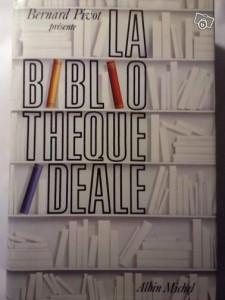 La bibliothèque idéale de Bernard Pivot