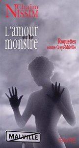 Roman l'amour et le monstre, roquettes contre Creys-Malville de Chaïm Nissim