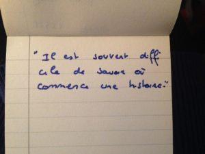 Il est souvent difficile de savoir où commence une histoire - écriture manuscrite - première phrase