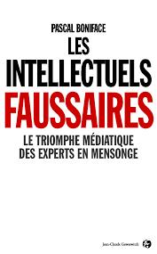 couverture du livre les intellectuels faussaires de Pascal Boniface