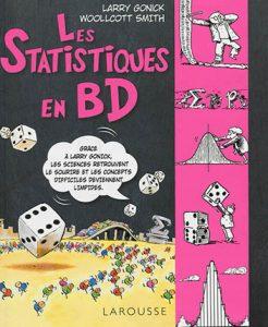 Couverture du livre les statistiques en BD de Larry Gonick et Woollcott Smith
