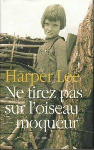 """Couverture du livre """"ne tirez pas sur l'oiseau moqueur"""" d'Harper Lee"""