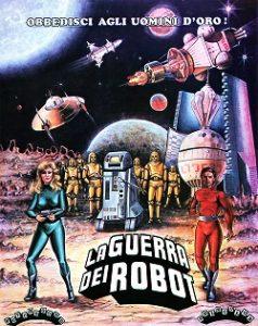 Affiche du film la guerre des robots, affiche futuriste rétro