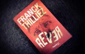 Franck Thilliez - Rêver